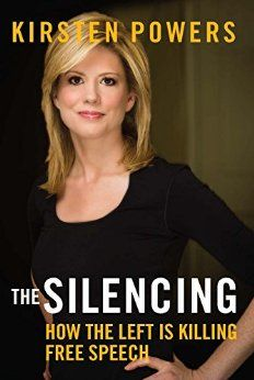 """Free speech and freedom of conscience have long been core American values. Yet a growing intolerance from the left side of the political spectrum is threatening Americans' ability to freely express beliefs without fear of retaliation. USA Today columnist and Fox News contributor Kirsten Powers calls it """"The Silencing."""""""