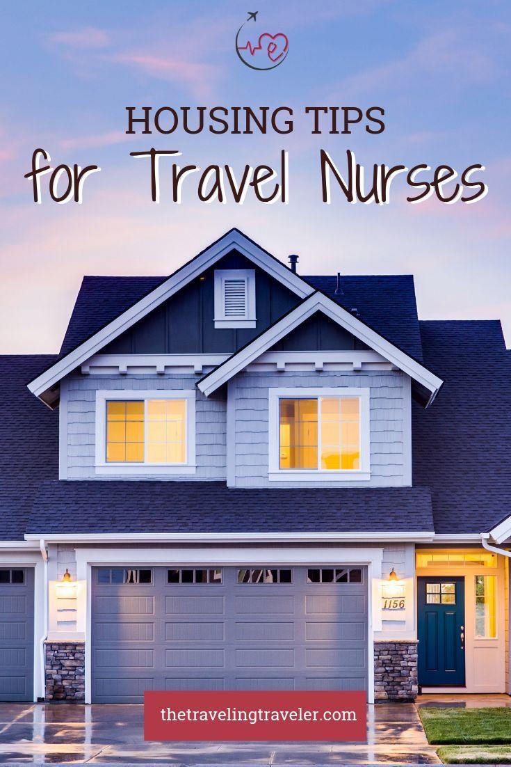 Travel Nurse Housing Tips In 2020 Travel Nurse Housing Travel Nursing Travel Nursing Companies