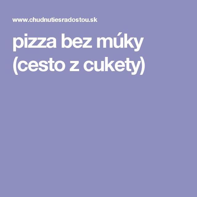pizza bez múky (cesto z cukety)