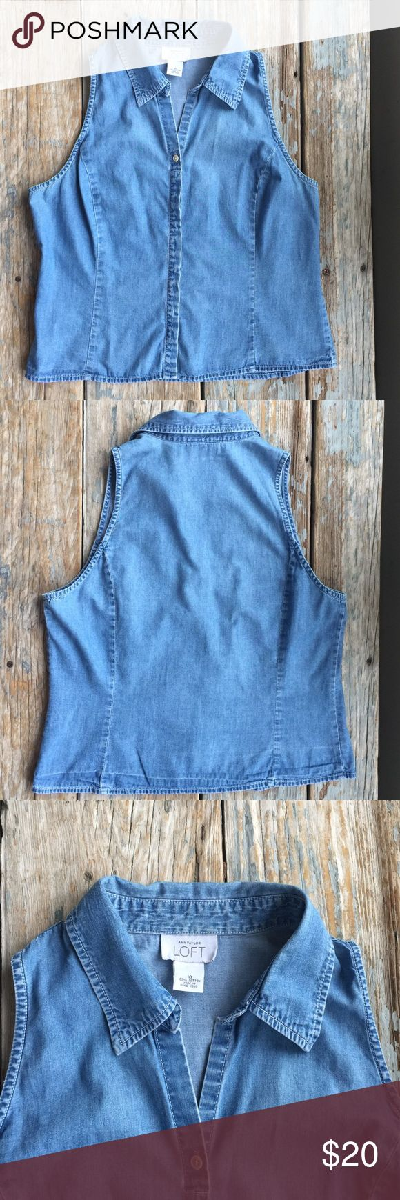 LOFT Sleeveless Denim Shirt EUC. Classic style in a lightweight Denim. So cute with white cropped Denim jeans and a neckerchief. LOFT Tops Button Down Shirts