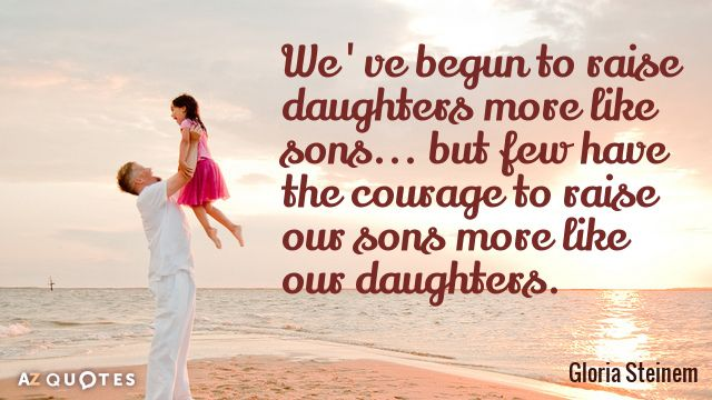 How we raise our daughters and
