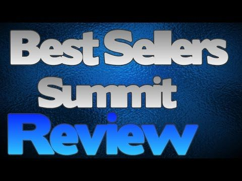 Best Sellers Summit Review, How to sell infoproducts? How to sell books?
