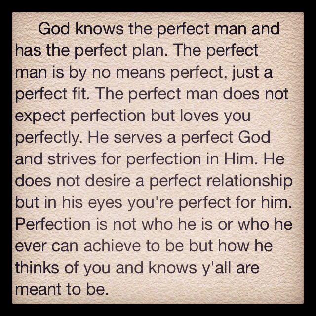 Perfect Man Quotes. QuotesGram