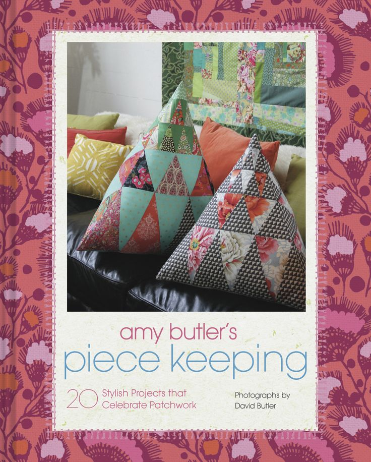 108 best homemaker art craft book awards 2016 images on pinterest amy butlers piece keeping by amy butler chronicle books shortlisted in the patchwork fandeluxe Images