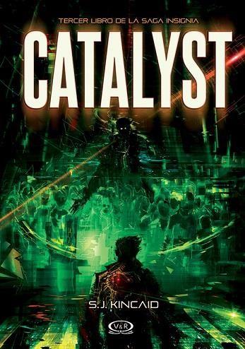 Catalyst (Insignia, 3) - S.J. Kincaid