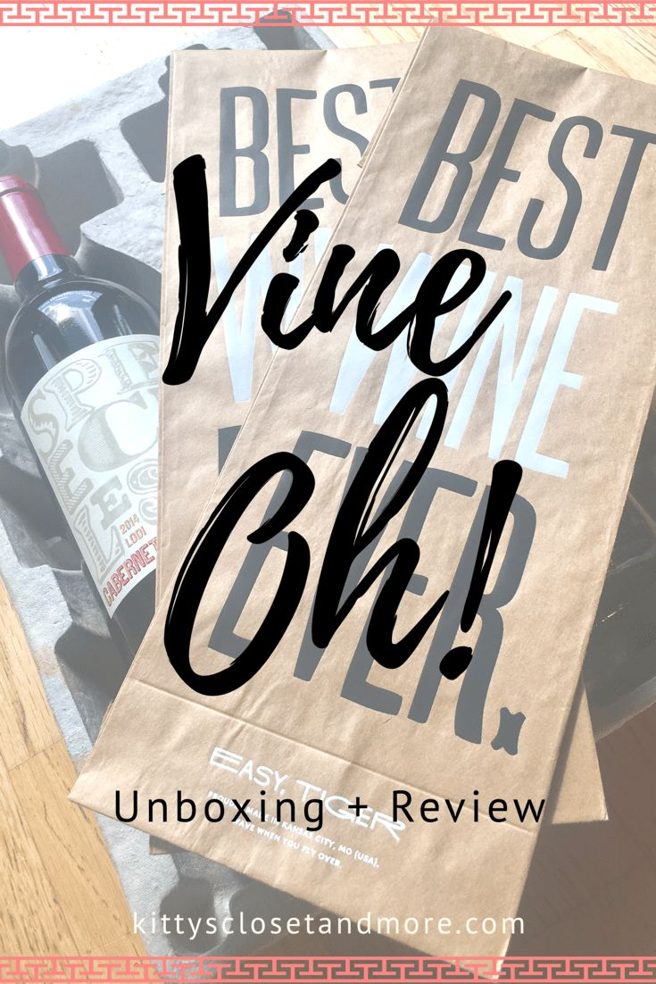 Vine Oh! Unboxing + Review - kittysclosetandmore.com