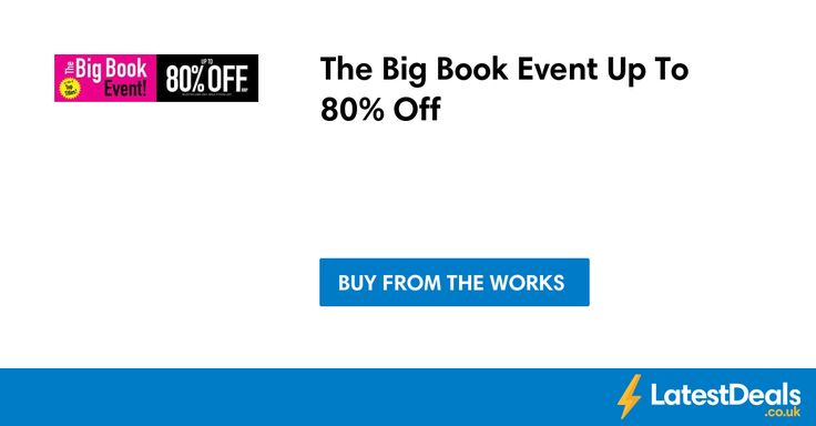The Big Book Event Up To 80% Off at The Works