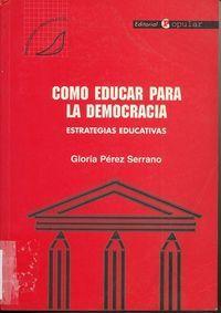 Cómo educar para la democracia : estrategias educativas, de Gloria Pérez Serrano. L/Fe 172 PER com  http://almena.uva.es/search~S1*spi?/dTolerancia/dtolerancia/-3%2C-1%2C0%2CB/frameset&FF=dtolerancia&5%2C%2C78