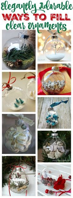 Elegantly Adorable Ways to Fill Clear Ornaments at thehappyhousie.com