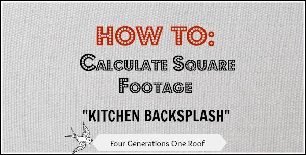 How to calculate square footage backsplash squares for Find sq footage