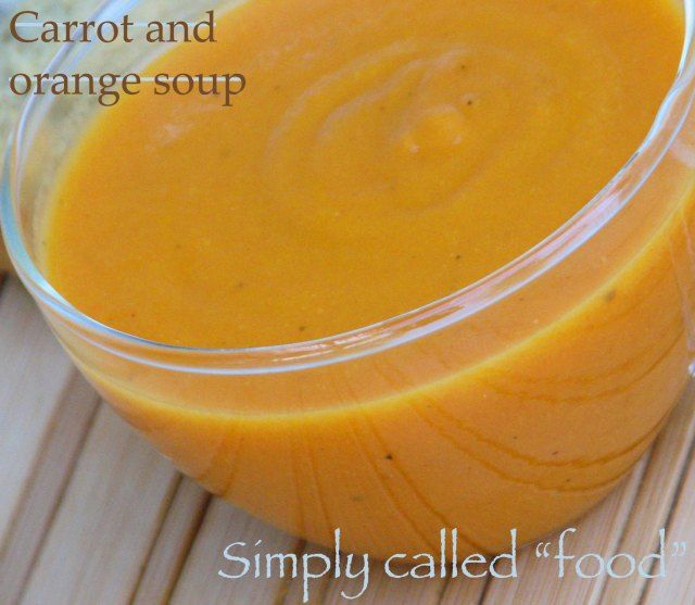 Carrot and orange soup | Favorite Recipes | Pinterest