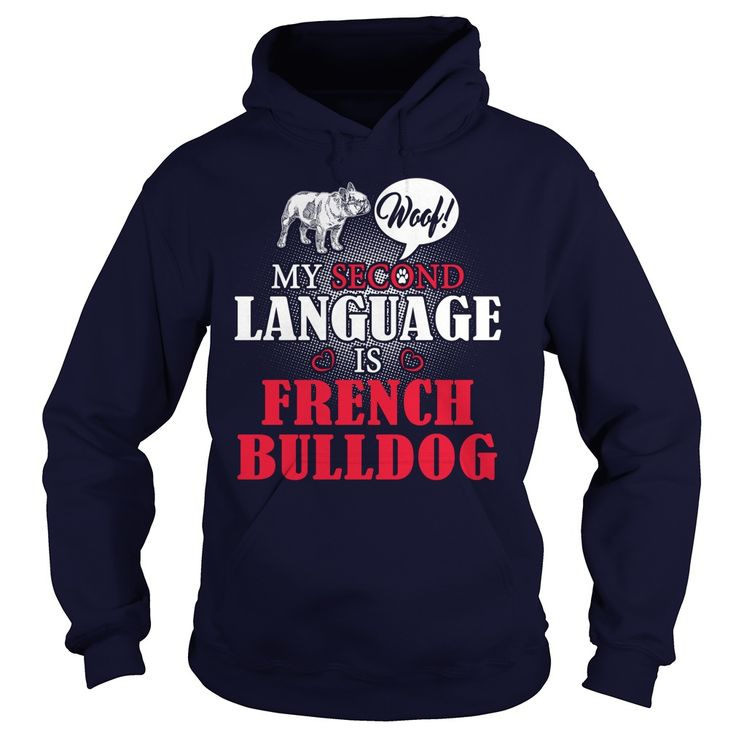 Woof! My second language is French Bulldog