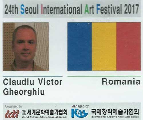 Claudiu Victor Gheorghiu a reprezentat România la SIAF 2017, a XXIV-a editie a Festivalului international de artă, Muzeul Chosunilbo , Seul, Coreea de Sud, 6-12 decembrie 2017.  Claudiu Victor Gheorghiu: ecuson(card ID) la a XXIV-a ediţie a Festivalului Internaţional de Artă SIAF, 6-12 decembrie 2017, Muzeul Chosunilbo, Seul, Coreea de Sud. http://artportfolio.ro