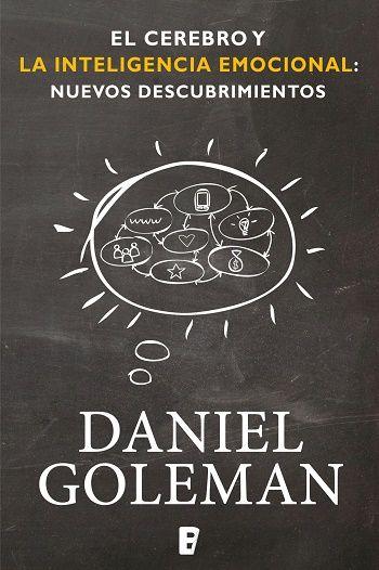 Cerebro y la inteligencia emocional - http://todopdf.com/libro/cerebro-y-la-inteligencia-emocional/