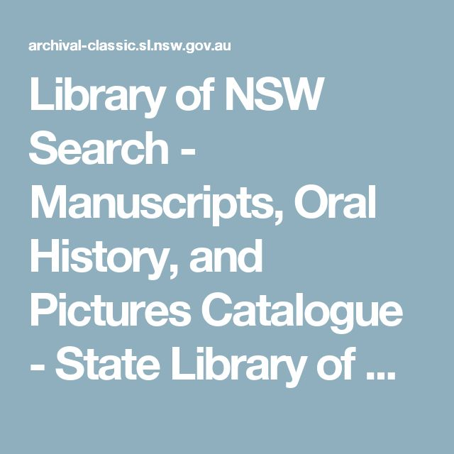 Library of NSW Search - Manuscripts, Oral History, and Pictures Catalogue - State Library of New South Wales