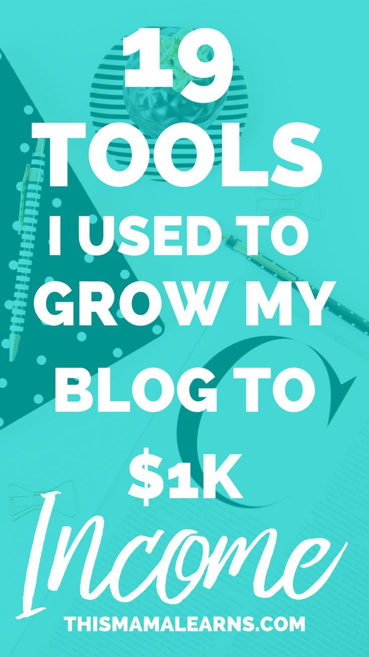 Blogging Tips || Social Media Tips || Not sure what tools you need to grow your blog? Here's a list of my top 19 tools I use for mine that've helped me grow my income over $1K/month (mostly from freelancing).