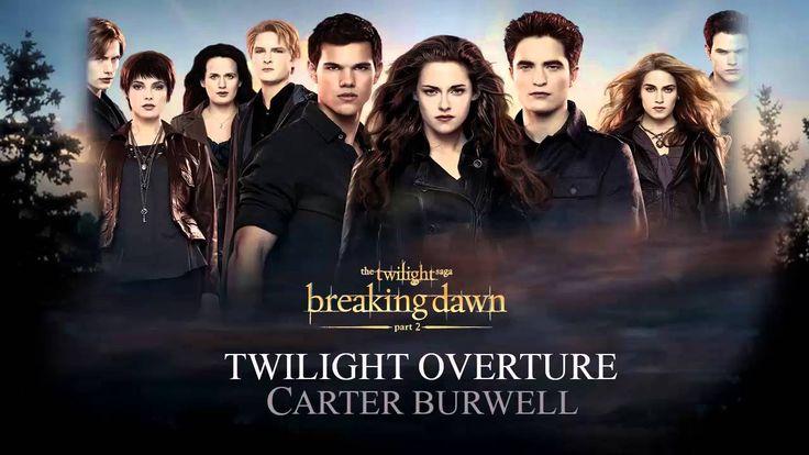 Twilight Overture- Carter Burwell (Breaking Dawn part 2 The Score)