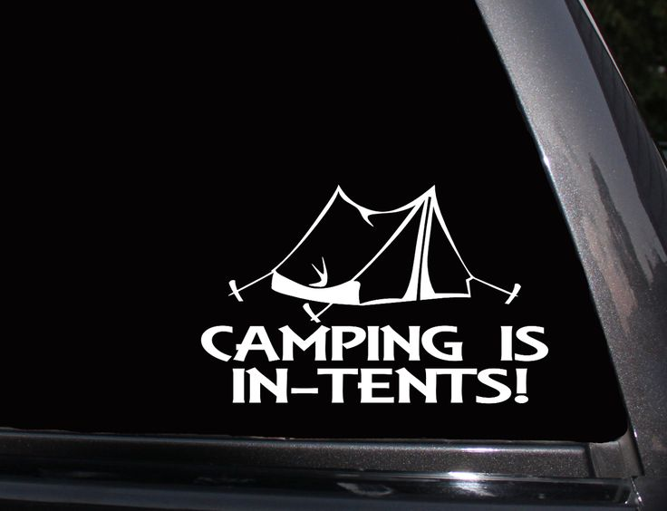Camping is In-Tents Vinyl Decal, Phone Decal,Laptop Decal, Wall Decal,Car Decal, Sticker