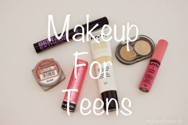 Makeup for Teens - A Guide for Teens & Parents