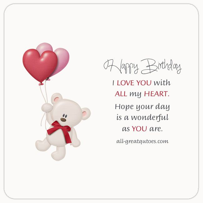 Free Birthday Cards For Love | all-greatquotes.com #HappyBirthday #Love #Romantic