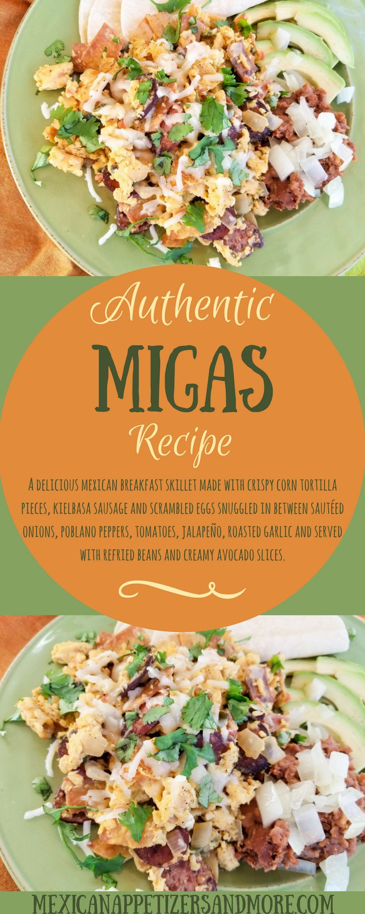 This Delicious Authentic Migas Recipe is a fabulous Mexican Breakfast Skillet made with crispy corn tortilla pieces, kielbasa sausage and scrambled eggs snuggled in between sautéed onions, poblano peppers, tomatoes, jalapeño, roasted garlic and served with refried beans and creamy avocado slices. #mexicanbreakfast #migas #authenticmigas #mexicanfood   mexicanappetizersandmore.com