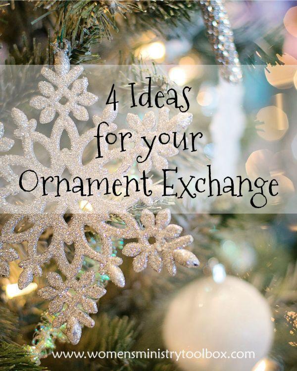 4 Ideas For Your Ornament Exchange Women S Ministry Toolbox Ornament Exchange Ornament Exchange Party Christmas Ornament Party Ideas