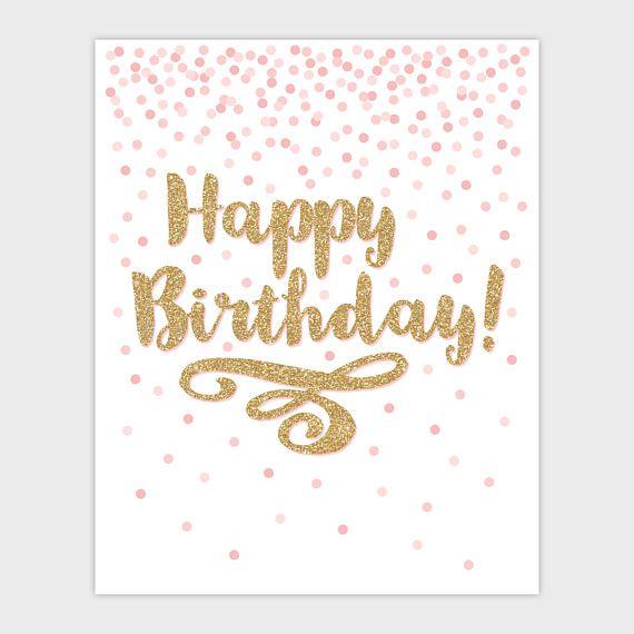 Pink Gold Happy Birthday Sign, Confetti Printable Happy
