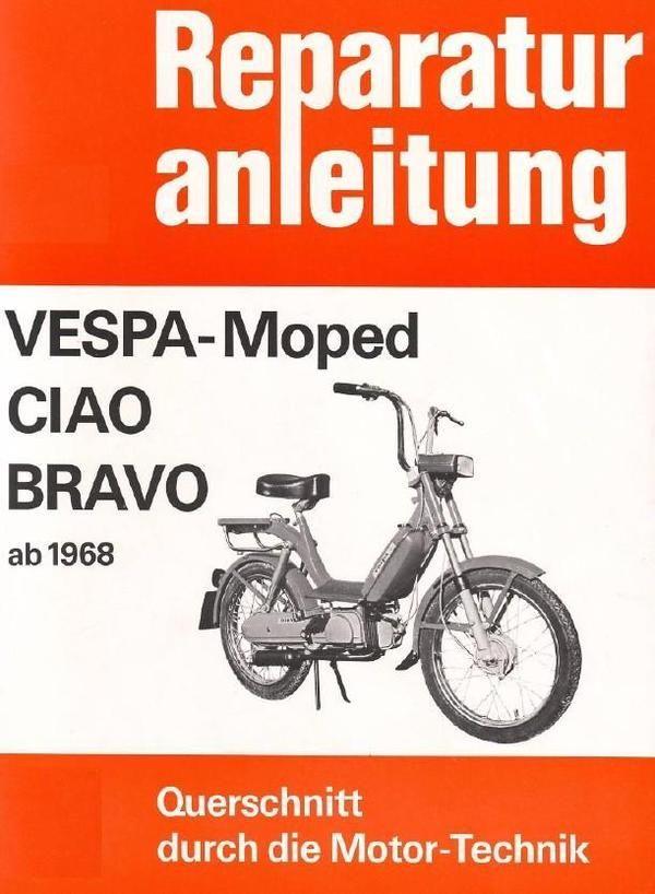 Reparaturanleitung für die Vespa Ciao.