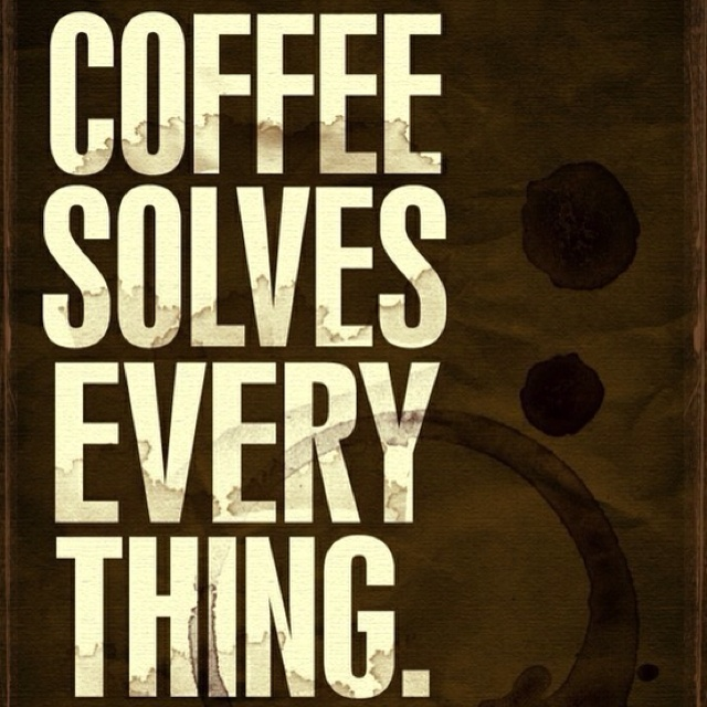 I love coffee. Truths!! Who needs a coffee NOW? Be sure to visit and LIKE our Facebook page at https://www.facebook.com/CoffeeCoffeeNOW