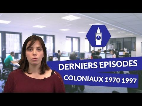La décolonisation britannique : Derniers episodes coloniaux 1970 1997 - Anglais - digiSchool - YouTube