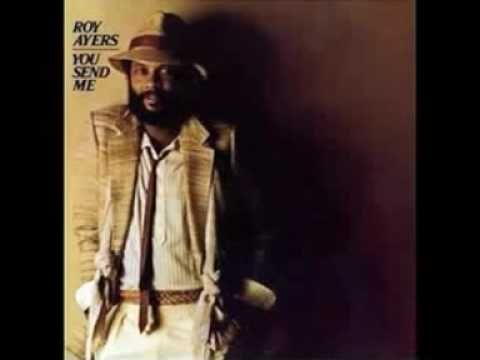 Roy Ayers - You Send Me one of my favorite a song by Sam Cook beauitful.