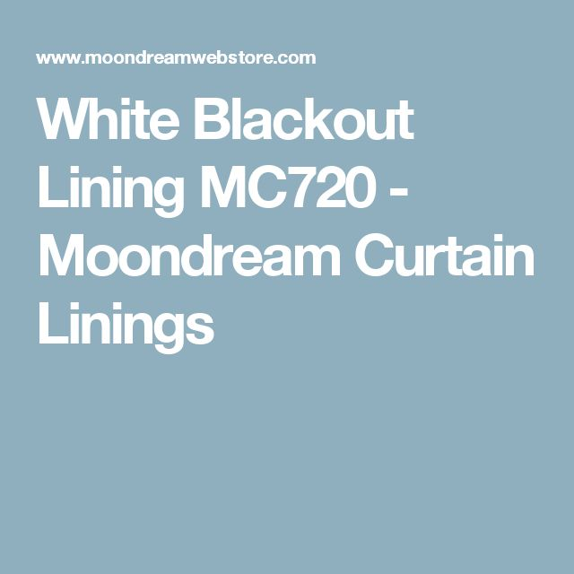 White Blackout Lining MC720 - Moondream Curtain Linings