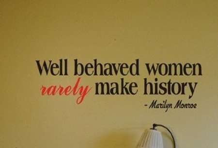 Well Behaved Women - Marilyn Monroe
