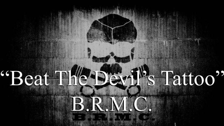 Black Rebel Motorcycle Club - Beat the Devil's Tattoo (Lyrics)