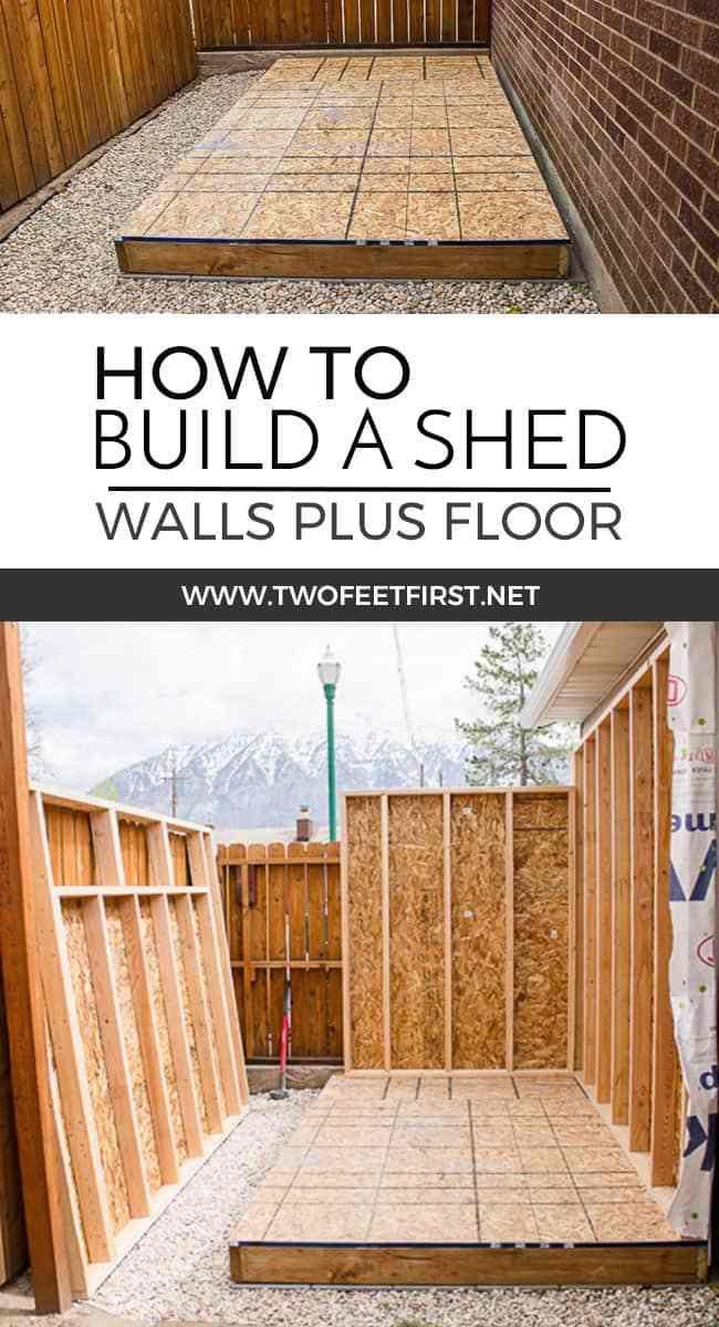 Build Shed Walls Plus Floor Building A Shed Diy Shed Plans Diy Storage Shed Plans