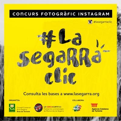 L'Àrea de Turisme del Consell Comarcal de la Segarra us presenta el primer concurs d'instagram. A partir d'aquest dilluns 4 de març i fins el 7 de juny ja podreu participar amb l'aplicació mòbil d'instagram sota el hashtag #lasegarraclic Podeu consultar les bases en el següent enllaç: http://www.lasegarra.org/Concurs-Instagram-512.html