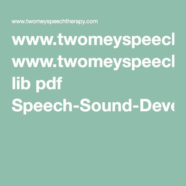 www.twomeyspeechtherapy.com lib pdf Speech-Sound-Development.pdf