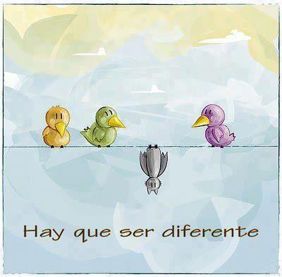 hay que ser diferentes