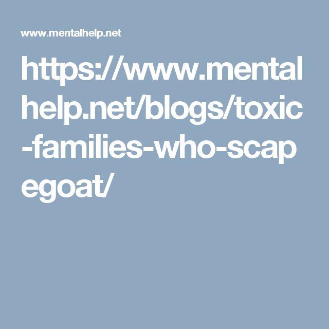 https://www.mentalhelp.net/blogs/toxic-families-who-scapegoat/