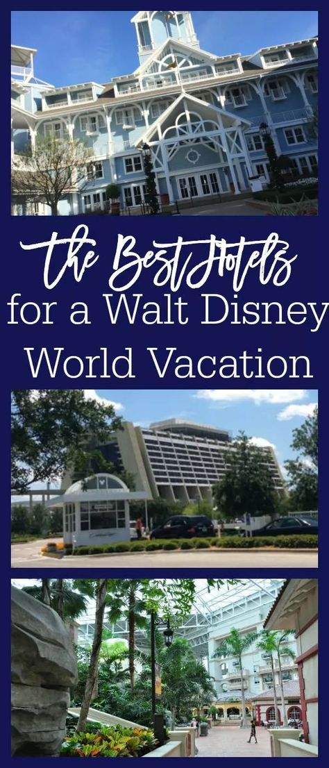 The Best Hotels for a Walt Disney World Vacation