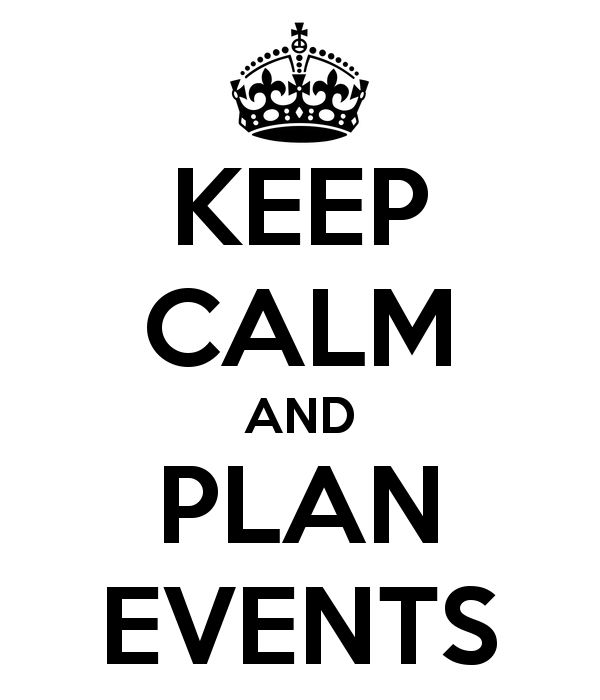 KEEP CALM AND PLAN EVENTS