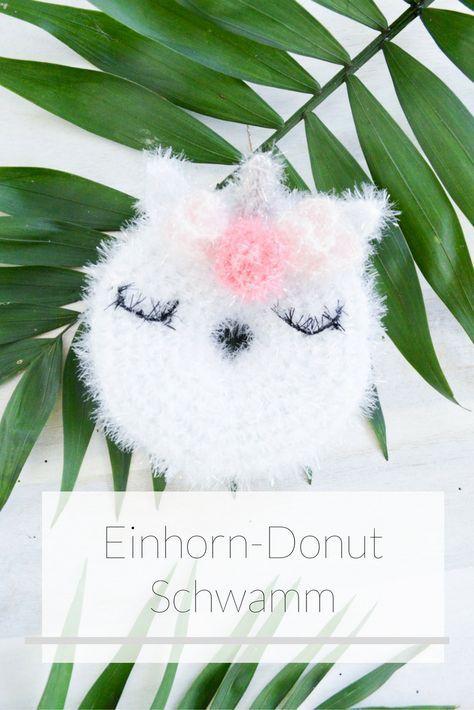 Einhorn Donut Spühlschwamm Schwammgarn Crochet Diy Pins Und