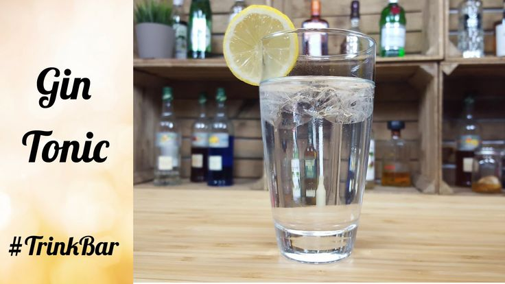 Gin Tonic - Cocktail - Rezept - Trinkbar