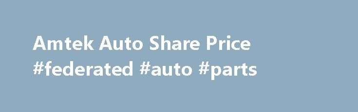 Amtek Auto Share Price #federated #auto #parts http://auto.remmont.com/amtek-auto-share-price-federated-auto-parts/  #auto share # Amtek Auto's Price Swing Today Amtek Auto's News and Announcements Amtek Auto Limited has informed the Exchange that the Trading Window shall, pursuant to the Code of Conduct for prevention of Insider Trading under the SEBI ( Prohibition of Insider Trading ) Regulations, 2015 remain closed for Key Managerial Personnel (KMP), directors [...]Read More...The post…