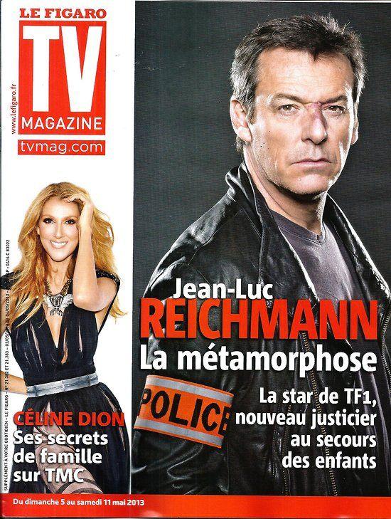 TV MAGAZINE n°21382 05/05/2013 JeanLuc Reichmann/ Céline