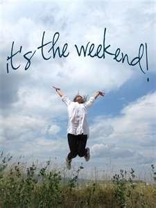 TGIF!!!!  HAPPY WEEKEND!! !