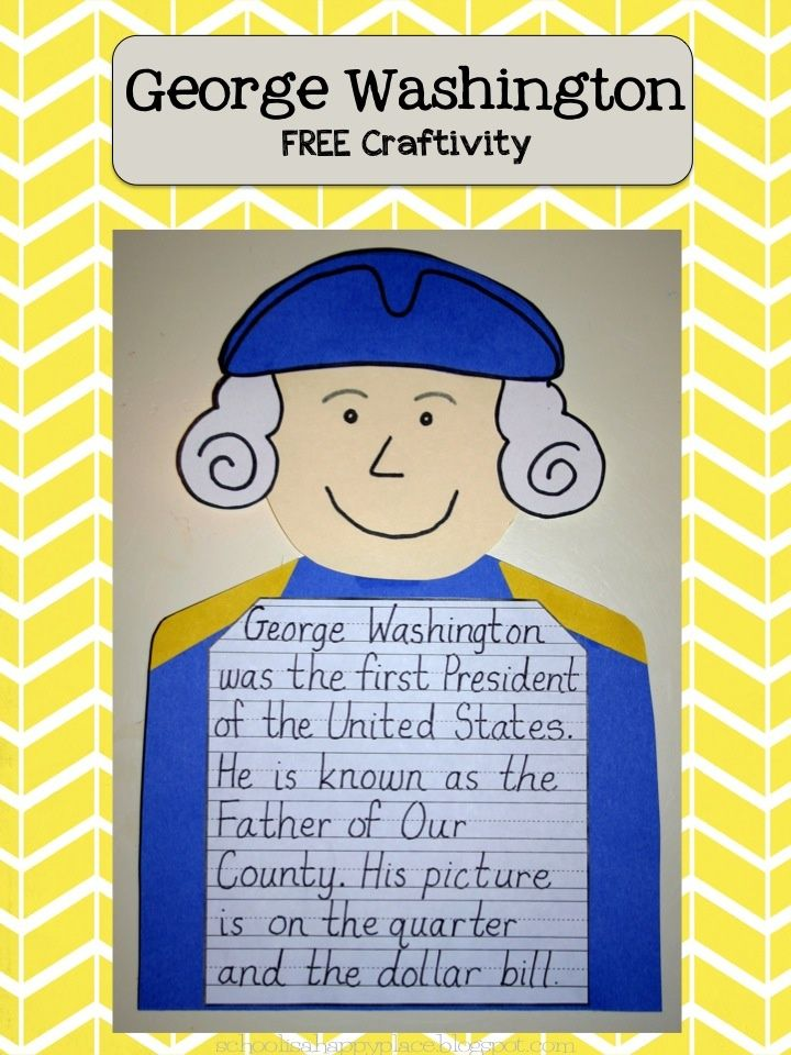 FREE:  George Washington Craftivity  Great for Presidents' Day  schoolisahappyplace.blogspot.com