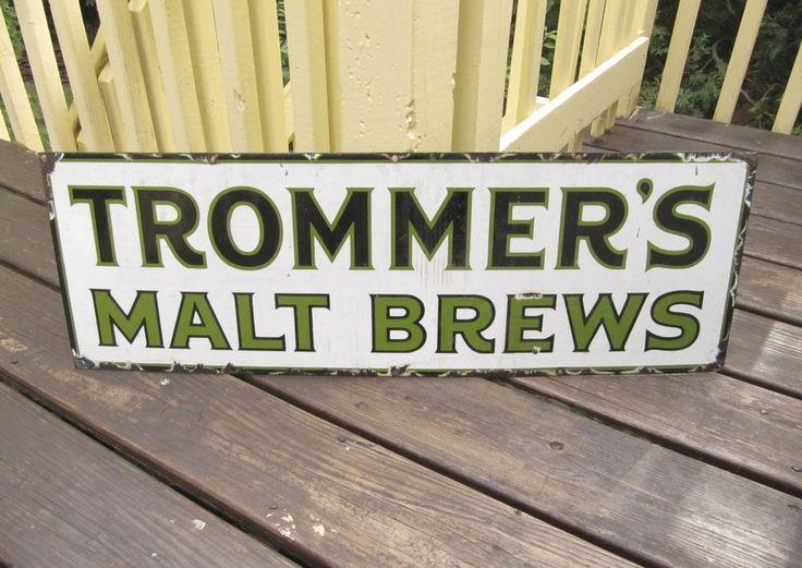 Genuine Vintage Trommer's BROOKLYN NY Malt Brews Porcelain Steel Sign Antique