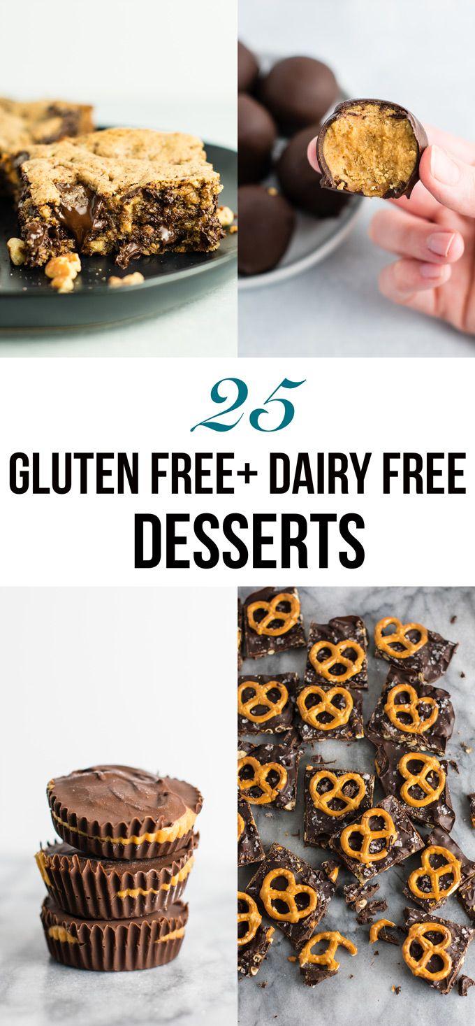 25 Gluten Free Dairy Free Desserts So Many Good Ones In Here Glutenfree Dairyfree Lactose Free Desserts Gluten Free Dairy Free Dessert Dairy Free Dessert