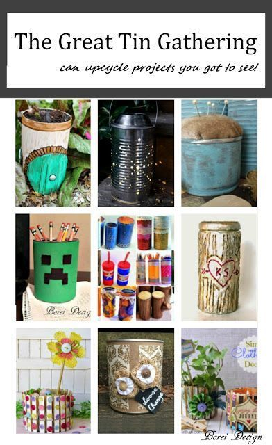 The great tin gathering a gazillion and one amazing can for Amazing recycling projects